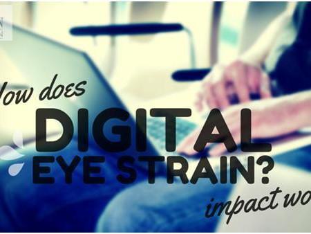 How does digital eye strain impact work?