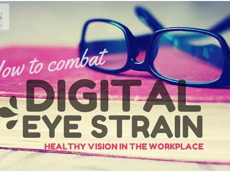 How to combat Digital Eye Strain